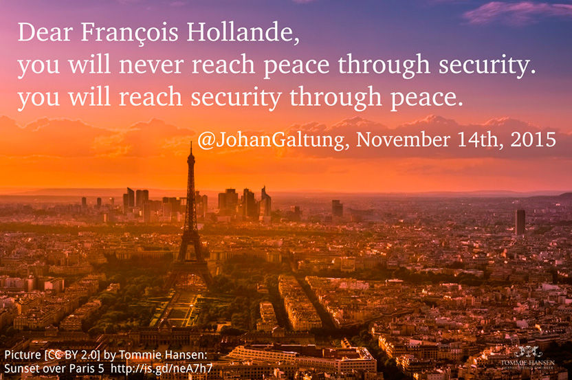 Johan Galtung. Violence In and By Paris: Any Way Out?